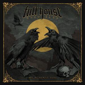 Me Against You - CD Audio di Full House Brew Crew