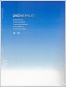Chronos Project - CD Audio di Dimitra Galani