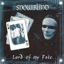 Lord of My Fate - CD Audio di Snowblind