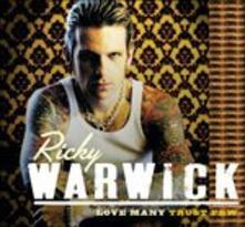 Love Many Trust Few - CD Audio di Ricky Warwick