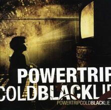 Cold Black Lie - CD Audio di Powertrip