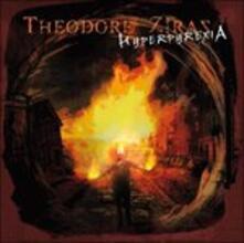 Hyperpyrexia - CD Audio di Theodore Ziras