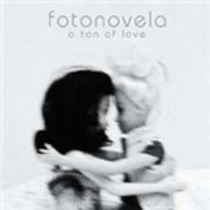 A Ton of Love - CD Audio di Fotonovela
