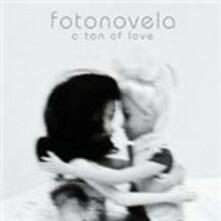 A Ton of Love - CD Audio di Fotonovela