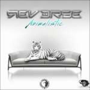 Animalistic - CD Audio di Reverse