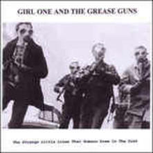 The Strange Little Lines - CD Audio di Girl One and the Grease Guns