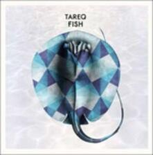 Fish - CD Audio di Tareq