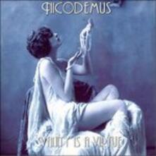 Vanity Is Virtue - CD Audio di Nicodemus