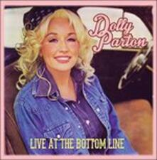 Live at the Bottom Line - CD Audio di Dolly Parton