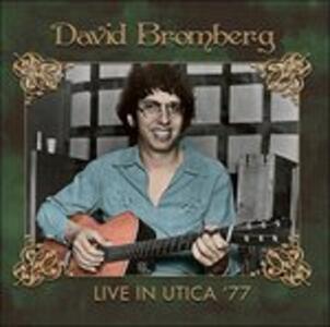 Live in Utica 1977 - CD Audio di David Bromberg
