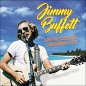 Live in Sausalito - CD Audio di Jimmy Buffett