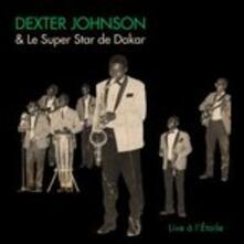 Live À L'etoile - CD Audio di Dexter Johnson