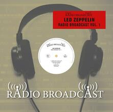 Radio Broadcast vol.1 - Vinile LP di Led Zeppelin