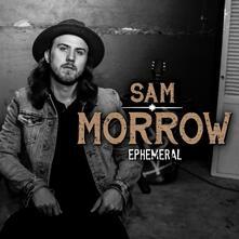 Ephemeral - CD Audio di Sam Morrow