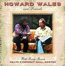 Howard Wales and Friends - CD Audio di Jerry Garcia,Howard Wales