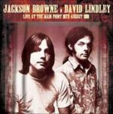 Live at the Main Point, 15th August 1973 - CD Audio di Jackson Browne,David Lindley