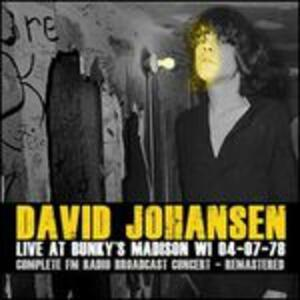 Live at Bunky's - CD Audio di David Johansen