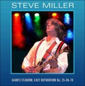 Giants Stadium, East Rutherford NJ 25-06-1978 - CD Audio di Steve Miller