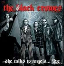 She Talks to Angels Live - CD Audio di Black Crowes
