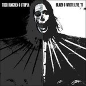 Black & White '77 - CD Audio di Todd Rundgren