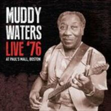 Live at Paul's Mall Boston 1976 - CD Audio di Muddy Waters