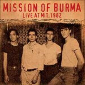 Live at Mit 1982 - CD Audio di Mission of Burma