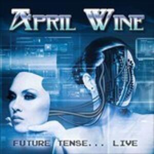 Future Tense - CD Audio di April Wine
