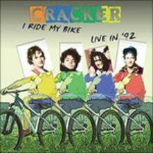 I Ride My Bike (Remastered Edition) - CD Audio di Cracker