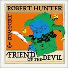 Friend of The (Remastered) - CD Audio di Robert Hunter