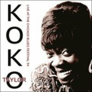 Live at the Chicago - CD Audio di Koko Taylor