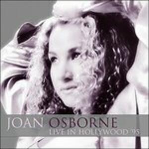 Live in Hollywood '95 - CD Audio di Joan Osborne