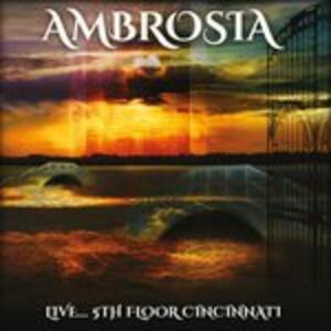 Live 5th Floor Cincinnati - CD Audio di Ambrosia
