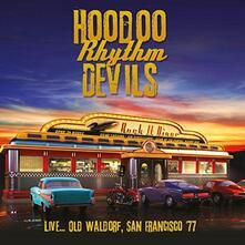Live... Old Waldorf, San Francisco 1977 - CD Audio di Hoodoo Rhythm Devils