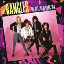 Ritz New York '84 - CD Audio di Bangles