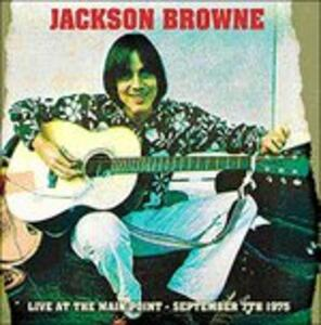 Live at the Main Point - CD Audio di Jackson Browne