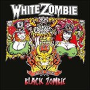 Black Zombie - CD Audio di White Zombie
