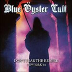 Don't Fear the Reaper - CD Audio di Blue Öyster Cult