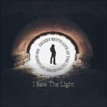 Saw the Light (Remastered Edition) - CD Audio di Dickey Betts