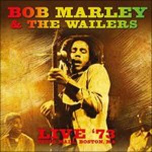 Live '73, Pauls Mall. Boston, Ma. - Vinile LP di Bob Marley,Wailers