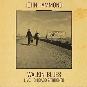 Walkin' Blues Live - CD Audio di John Hammond