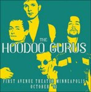 First Avenue Theater - CD Audio di Hoodoo Gurus