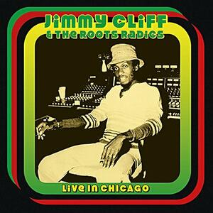 Live in Chicago - CD Audio di Jimmy Cliff