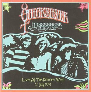 Live at the Fillmore West - CD Audio di Quicksilver Messenger Service