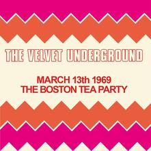 Boston Tea Party, March - CD Audio di Velvet Underground