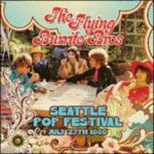 Seattle Pop Festival - CD Audio di Flying Burrito Brothers