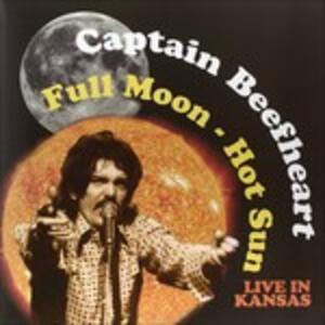 Full Moon. Hot Sun - Vinile LP di Captain Beefheart