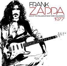 Live at the Palladium New York Halloween 1977 - CD Audio di Frank Zappa