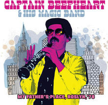 My Father's Place, Roslyn, '78 - CD Audio di Captain Beefheart,Magic Band