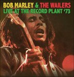 Live at the Record Plant '73 - Vinile LP di Bob Marley,Wailers