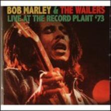 Live at the Record Plant 1973 - CD Audio di Bob Marley,Wailers